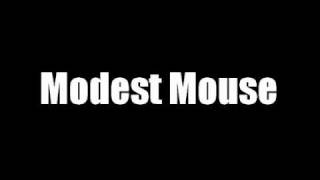 Modest Mouse//Trailer Trash