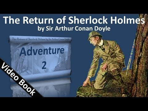 Adventure 02 - The Return of Sherlock Holmes by Sir Arthur Conan Doyle