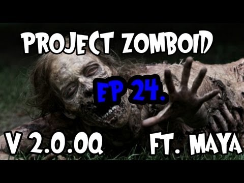 Project Zomboid - V2.0.0q - Ep 24. - Zombie Scare